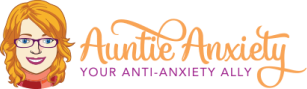 Auntie Anxiety is...